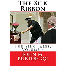 The Silk Ribbon (The Silk Tales Book 4)