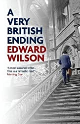 A Very British Ending (Catesby Series) by Edward Wilson (2016-07-28)