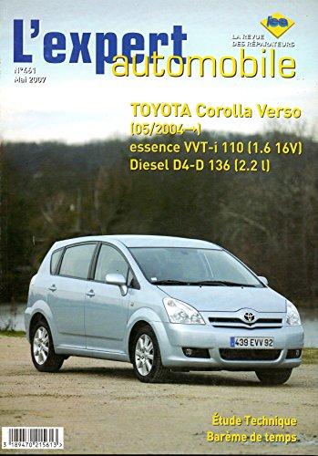 REVUE TECHNIQUE L'EXPERT AUTOMOBILE N° 461 TOYOTA COROLLA VERSO DEPUIS 05/2004 ESSENCE VVT-i 110 1.6 16V ET DIESEL D4-D 136 2.2
