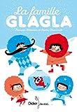 famille Glagla (La). 1 | Delecour, François (1961-....)