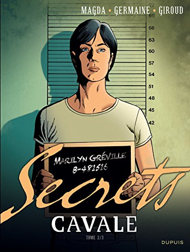 Secrets, Cavale - tome 2 - Secret Cavale 2/3