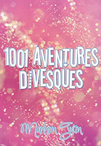 1001 aventures divesques (Ivy's Story)