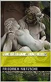 Considérations inactuelles - Format Kindle - 0,99 €