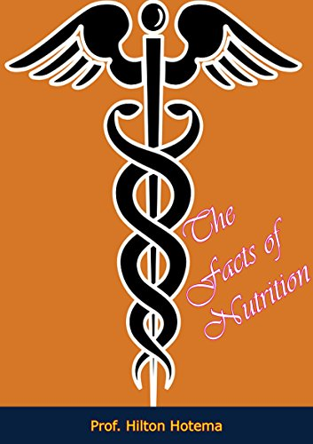 DOWNLOAD BOOK The Facts of Nutrition PDF By Prof  Hilton Hotema ePub