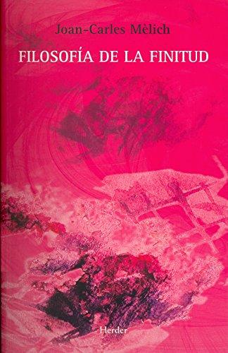 Filosofía de la finitud por Joan-Carles Mèlich