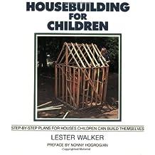 Housebuilding for Children