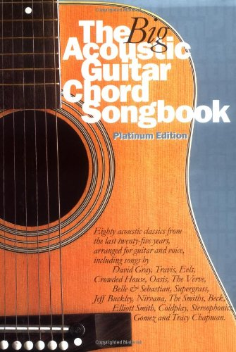 BIG ACOUSTIC GUITAR CHORD SONGBOOK, PLATINUM (Pb): Platinum Edition