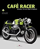 Café Racer: Speed, Style und Stories