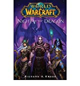 Night of the Dragon (World of Warcraft) by Knaak, Richard A. (2008) Paperback