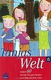 Tanjas Welt 6 - Tanja Wekwerth