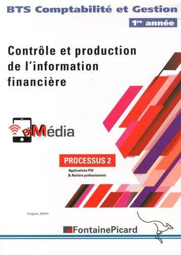 Processus 2 Contrôle et production de l'information financière BTS Comptabilité et Gestion 1re année