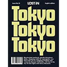 Tokyo: LOST In City Guide (Lost in City Guides)