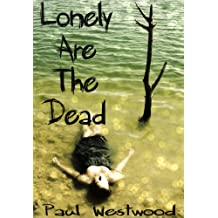 Lonely Are The Dead