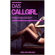 Das Callgirl: Nebenjob Escort