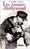 Telecharger Livres Les Amours d Hollywood (PDF,EPUB,MOBI) gratuits en Francaise