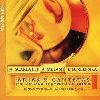 Scarlatti, Melani, Zelenka, Arias