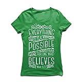 Frauen T-Shirt Jesus Christus: Alles ist möglich für den, der glaubt - christliche Religion, Glaube, Bibel - Ostern - Auferstehung (Medium Grün Mehrfarben)