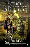 Serre de Corbeau: Corbeau, T2 (Fantasy) (French Edition)