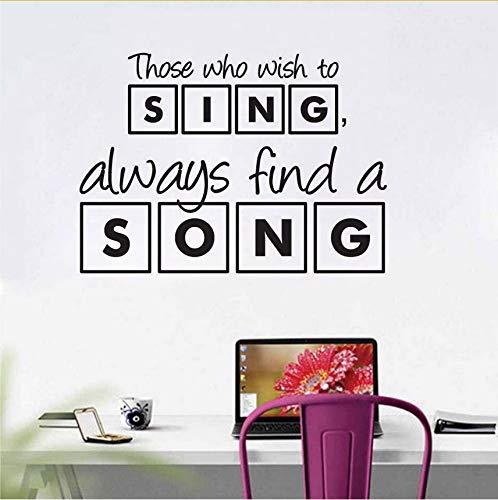 immer Dekor Diejenigen, Die Immer Singen Möchten, Finden Einen Song Wandaufkleber Zitate Wandkunst 44X61Cm ()