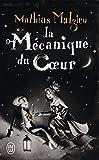 Image of La mécanique du coeur