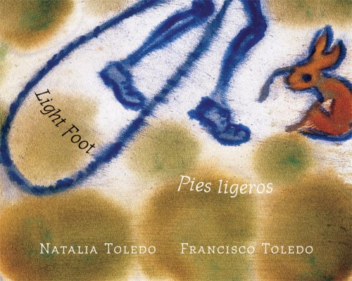 Light Foot/ Pies Ligeros por Natalia Toledo