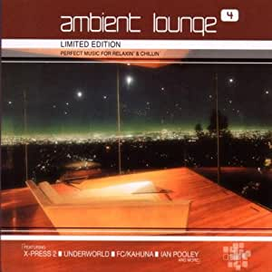 Ambient Lounge Vol.4