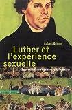 Luther et expérience sexuelle