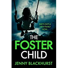 The Foster Child: She's got a new family now...