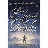 Der letzte Paladin (Jugendliteratur ab 12 Jahre)