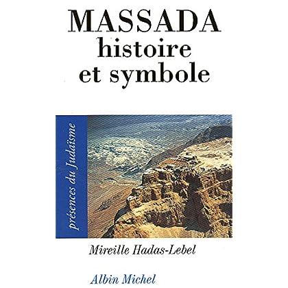 Massada : Histoire et symbole
