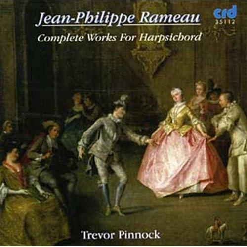 Jean-Philippe Rameau: ?uvres pour clavecin (Intégrale)