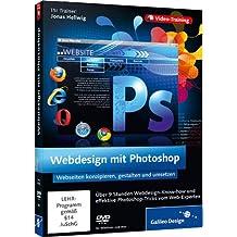 Webdesign mit Photoshop - Webseiten erstellen und gestalten mit Photoshop