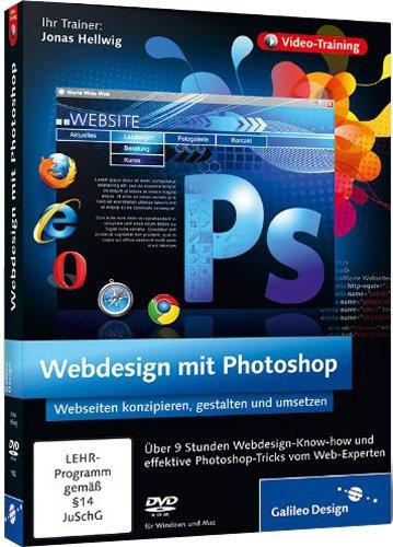 Webdesign mit Photoshop - Webseiten erstellen und gestalten mit Photoshop (Creative Html Design)