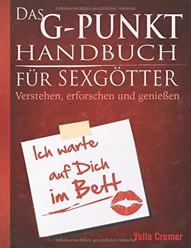 das-g-punkt-handbuch-fr-sexgtter-verstehen-erforschen-und-genieen