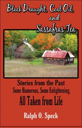 Black Draught, Coal Oil, and Sassafras Tea Cover Image