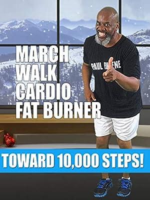 March Walk Cardio Fat Burner