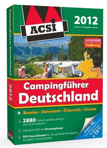 ACSI Campingführer Deutschland 2012: mit DVD