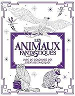 Les Animaux fantastiques - Livre de coloriage des Créatures Magiques de HarperCollins