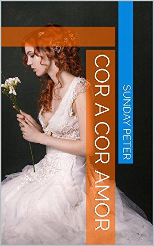 cor a cor amor (Catalan Edition) por Sunday  Peter