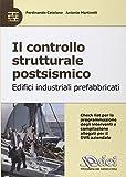 Il controllo strutturale postsismico. Edifici industriali prefabbricati