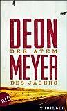 Der Atem des Jägers: Thriller (Benny Griessel Romane, Band 1)