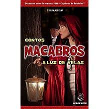 Contos Macabros à Luz de Velas (Portuguese Edition)