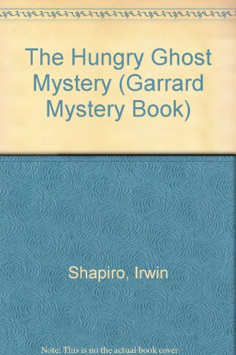 the-hungry-ghost-mystery-garrard-mystery-book