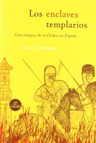 Los enclaves templarios (Guías Mágicas)