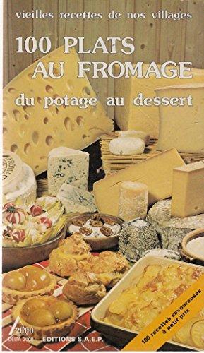 100 plats au fromage par Lisette Spadone