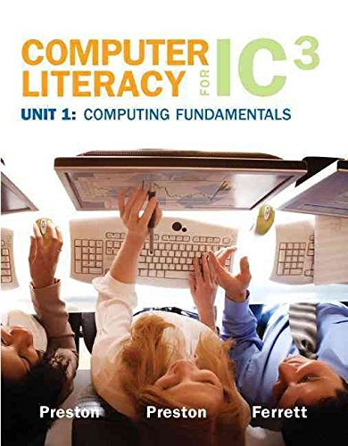 [(Computer Literacy for IC3: Unit 1)] [By (author) John Preston ] published on (March, 2009)