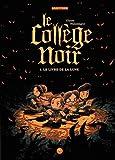 """Afficher """"collège noir (Le) n° 1 livre de la lune (Le)"""""""