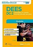 Diplôme d'État d Éducateur spécialisé - DEES - Modules DC 2. Conception et conduite de projet éducatif spécialisé