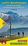 Leichte Wanderungen: Genusstouren im Allgäu, Kleinwalsertal und Tannheimer Tal. 42 Touren. Mit GPS-Tracks (Rother Wanderbuch) - Gerald Schwabe