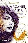 Les arcanes d'Hemera, tome 3 par E.C.
